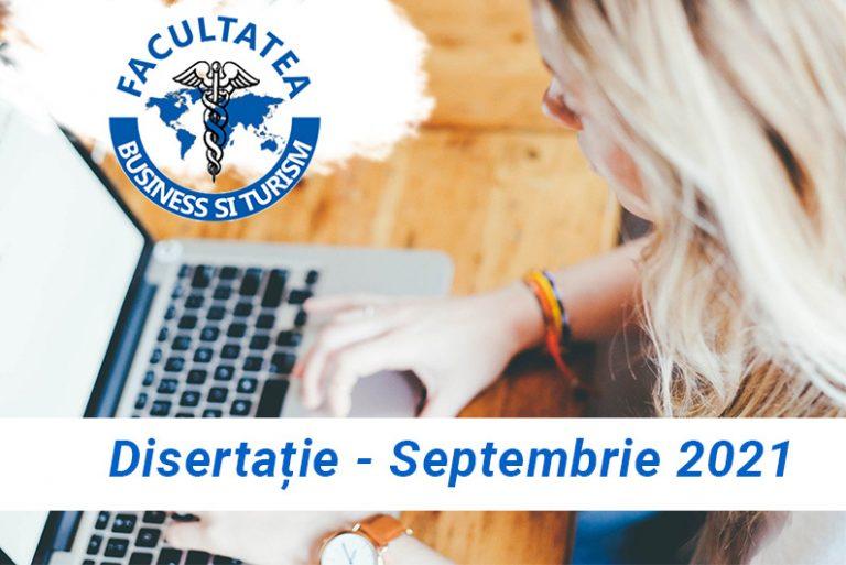 Programarea susținerii Disertației – septembrie 2021