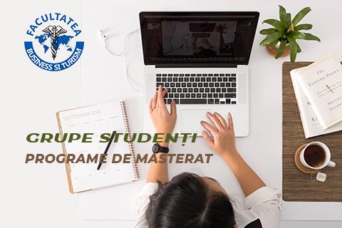 Grupe studenți – programe de masterat